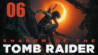 Shadow of the Tomb Raider - Let