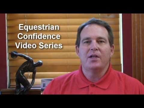 Equestrian Confidence Video 2: Do You Feel Pressur...