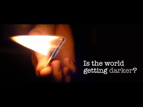 Is the World Getting Darker? 19 Kislev/Chanukah Workshop