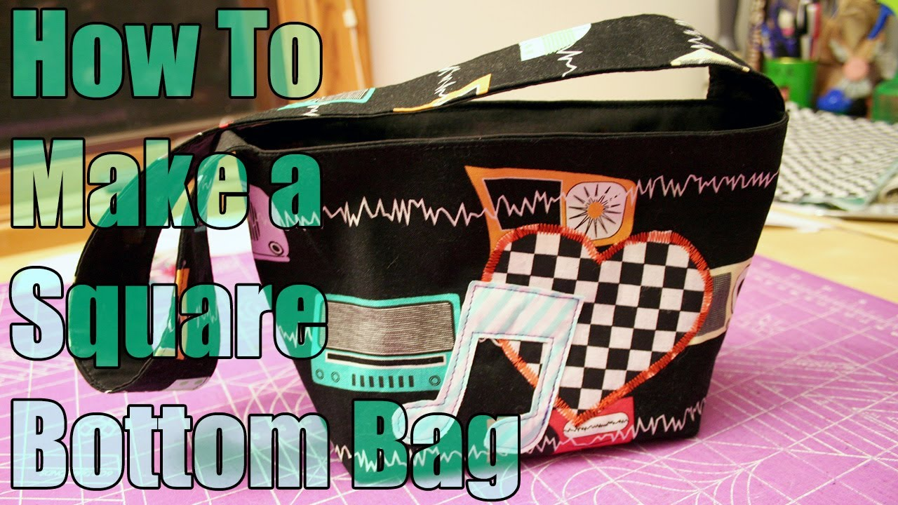 dd9d1775b806 Sewing Tutorial - How to Make a Square Bottom Bag - WhatTheCraft.com -  YouTube