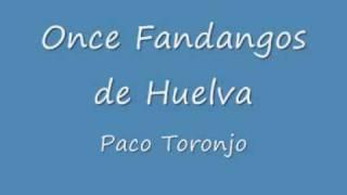 Paco Toronjo - Once Fandangos de Huelva