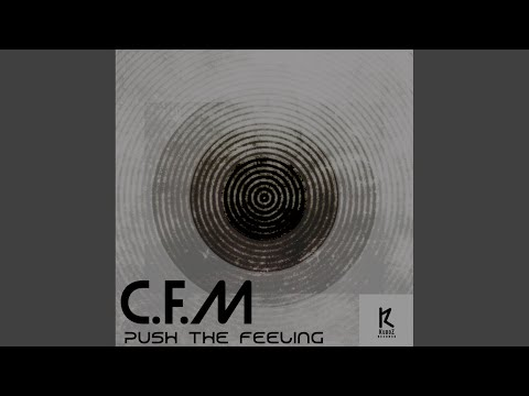 Push The Feeling (Original Mix)
