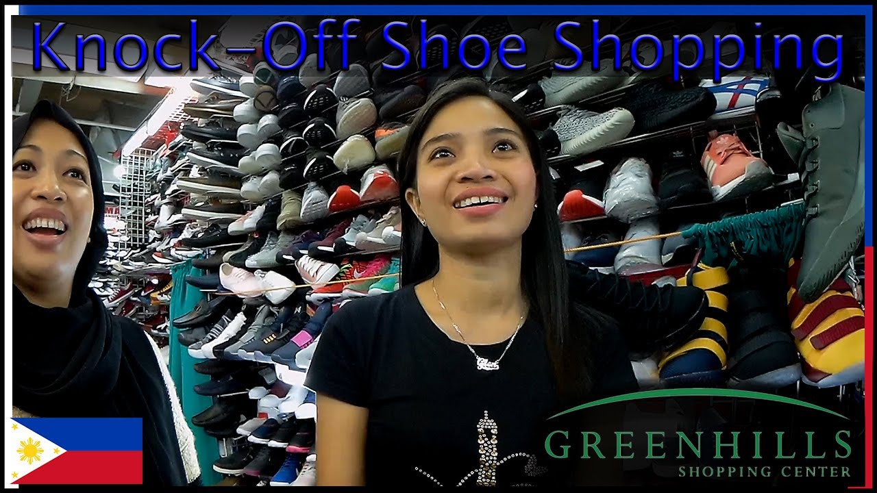 Knock Off Sneaker Shopping Greenhills Mall