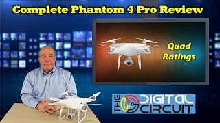 Phantom 4 Pro Review and a New Collaboration with The Digital Circuit