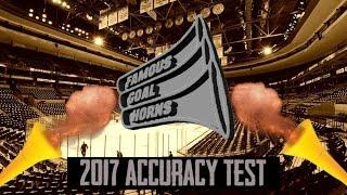 Famous Goal Horns 2017 Horn Accuracy Test