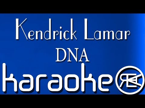 Kendrick Lamar - DNA ( Karaoke Lyrics )