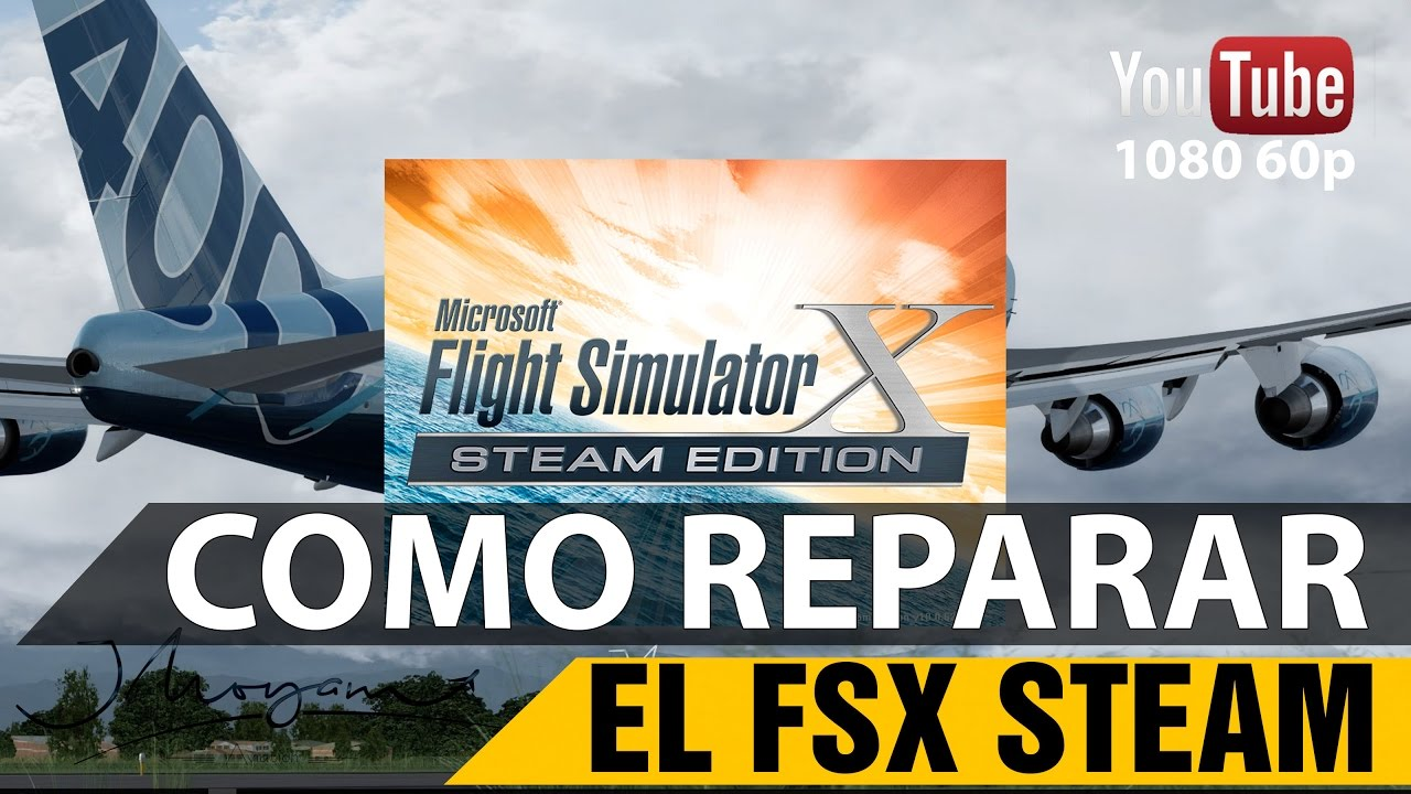 Fsx Steam Edition Mods