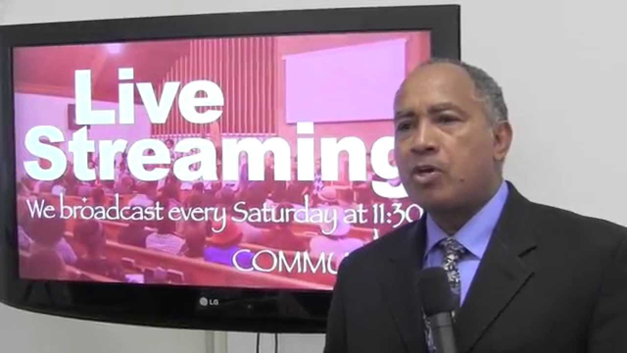 Live Broadcast : Community Seventh-day Adventist® Church