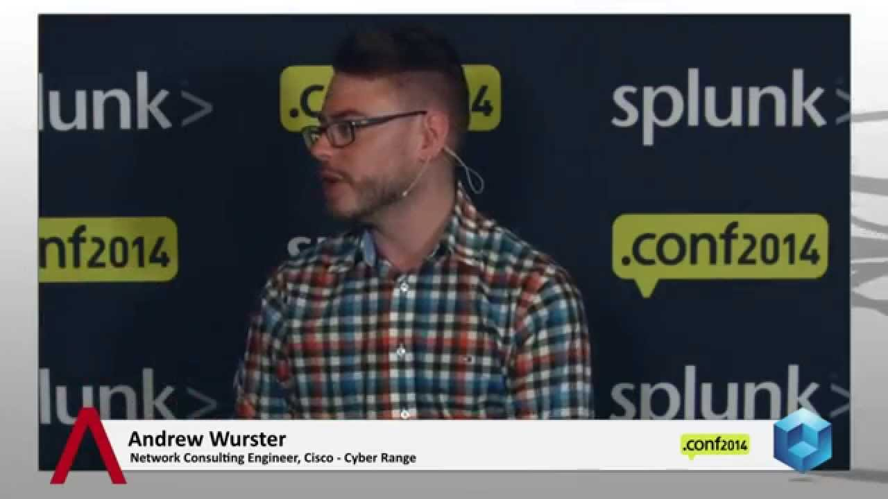 andrew wurster splunkconf 2014 thecube splunkconf - Network Consulting Engineer