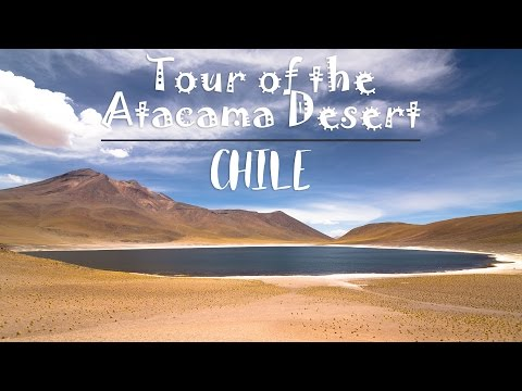 TOUR OF THE ATACAMA DESERT, CHILE