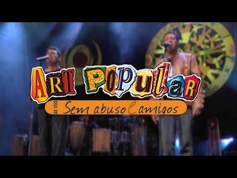 Art Popular - Ao Vivo Sem Abuso e Amigos (DVD)
