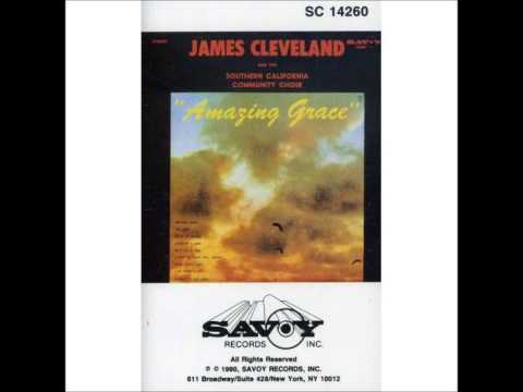 Amazing Grace - 1970 Rev. James Cleveland  and The Southern California Community Choir