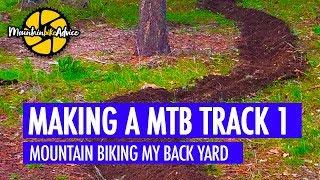 MOUNTAIN BIKE TRAIL BUILDING SERIES, PART 1 | Mountain Bike Advice