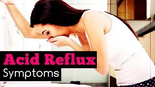 Acid Reflux Symptoms You Probably Don't Know About
