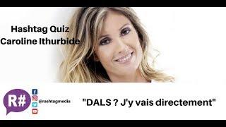 P2 / Jean-Michel Maire, Nabilla, DALS : le Hashtag Quiz de Caroline Ithurbide