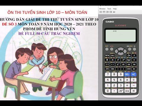 Hướng dẫn giải đề thi thử số 3 môn toán tuyển sinh lớp 10 theo form tỉnh Hưng Yên năm 2020 – 2021