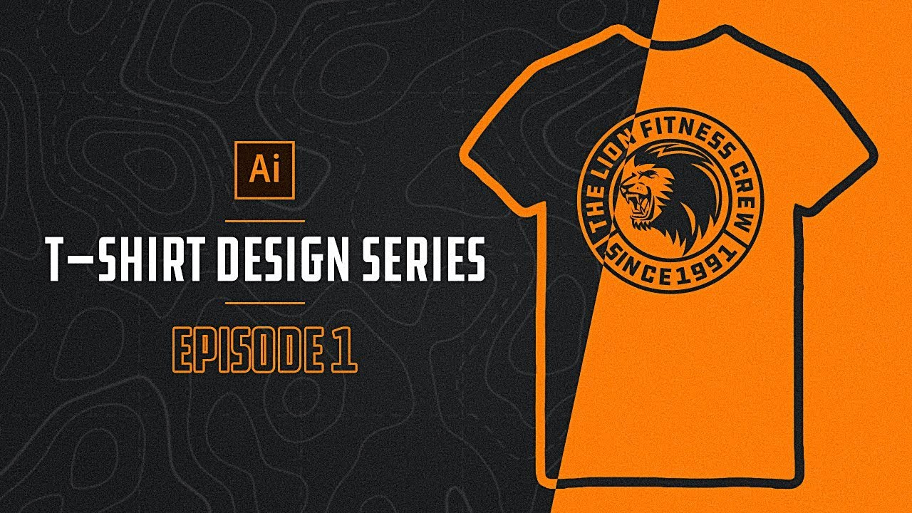 How To Make T Shirt Designs In Illustrator Episode 1 Youtube