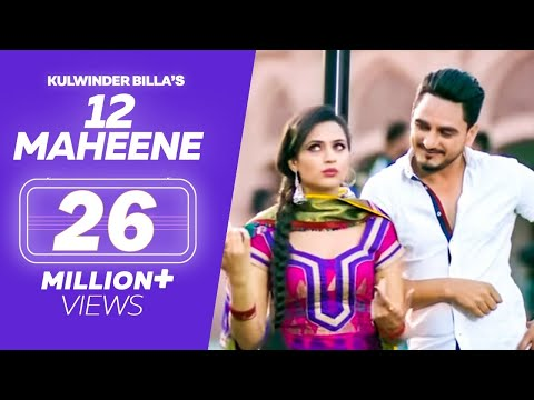 Kulwinder Billa : 12 MAHINE Video Song |...