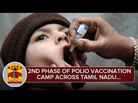 Detailed Report : 2nd Phase of Polio Vaccination Camp across Tamil Nadu - Thanthi TV
