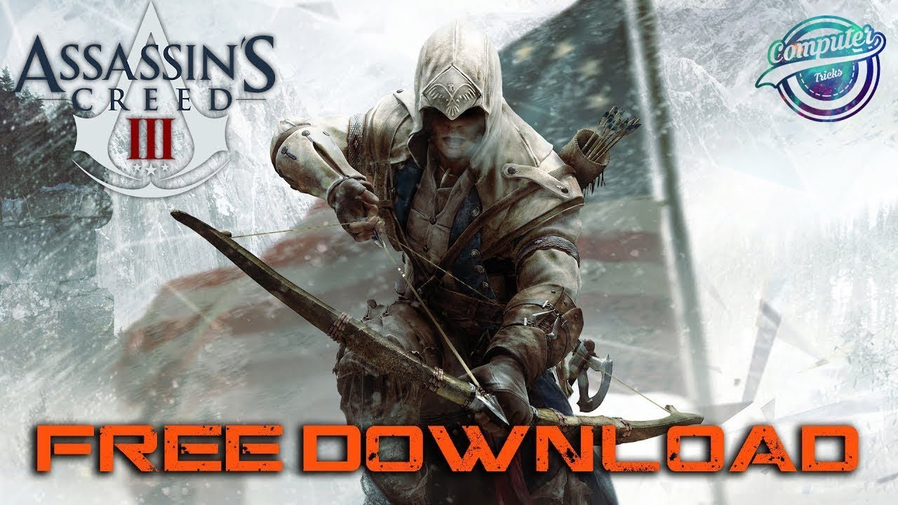 Download Assassin Creed 3 For Pc
