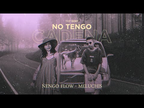 Ñengo Flow x Meluchis – No Tengo Cadena [Official Audio]