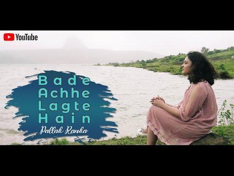 Bade Acche Lagte Hain Female Cover Ft. Pallak Ranka | Balika Badhu | Latest Old Hindi Songs