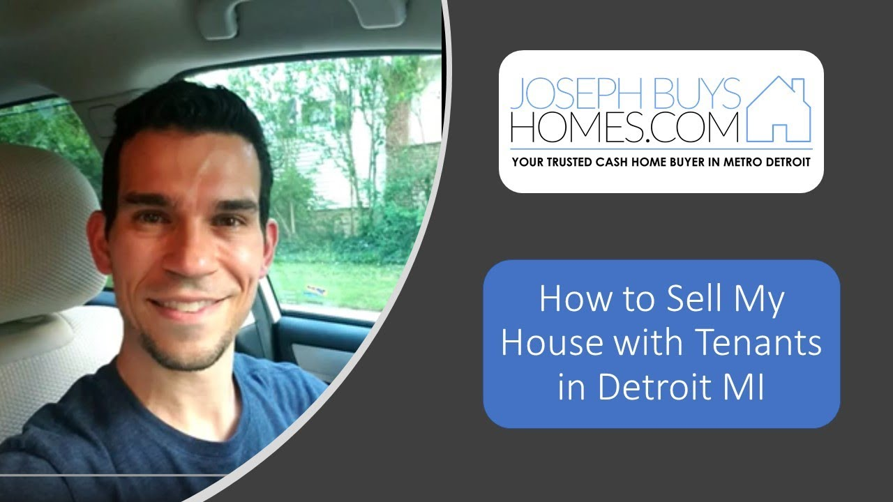 How To Sell Your House With Tenants In Detroit MI | CALL 586.991.3237 | We Buy Houses Detroit MI