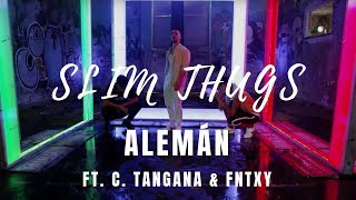 Смотреть клип Alemán - Slim Thugs Feat. C. Tangana & Fntxy