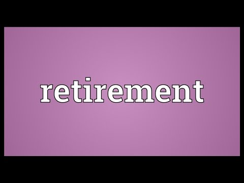 Retirement Meaning