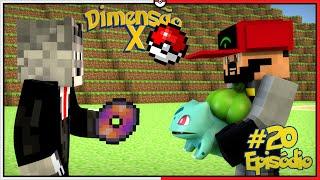 Minecraft DIMENSÃO X #20 - CUIDE BEM DO MEU BULBASAUR WOLFF [Pixelmon]
