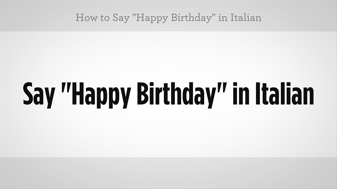 Happy Birthday Buon Compleanno Quotes Wishes in Italian – Birthday Greetings in Italian
