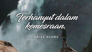 Download Lagu Adella - Terhanyut dalam kemesraan (lirik) Voc. Anisa rahma mp3