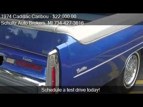 1974 Cadillac Caribou For Sale In Livonia Mi 48150 At The S Youtube