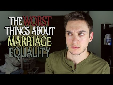 The WORST Things about Marriage Equality