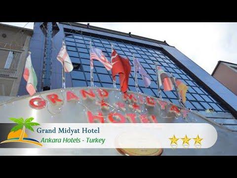 Grand Midyat Hotel - Ankara Hotels, Turkey