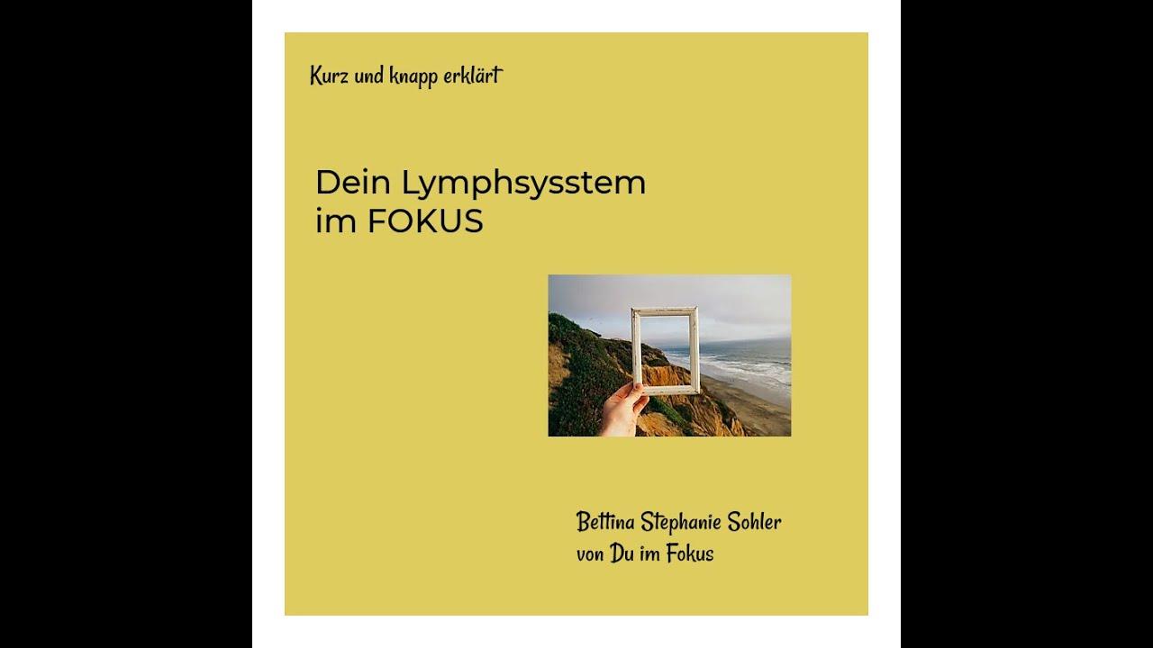 Dein Lymphsystem im FOKUS