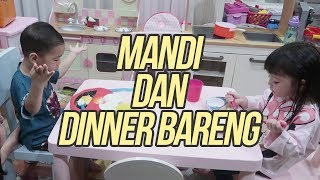RAFATHAR GEMPI MANDI & DINNER BARENG #DAILYRAFATHAR