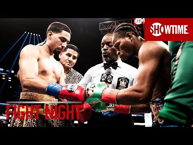 FIGHT NIGHT: Danny Garcia vs. Shawn Porter | SHOWTIME CHAMPIONSHIP BOXING