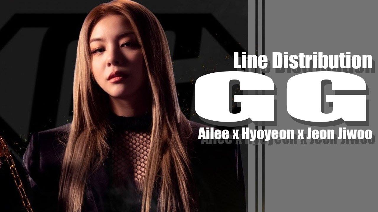 GG - Ailee x Hyoyeon x Jeon Jiwoo (Line Distribution)