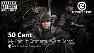 Download 50 Cent - My Pain (ft. Eminem) (Cent Remix) / Copyright Free MP3 song and Music Video