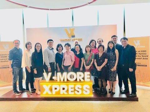 Launch of O2O V-MORE Xpress powered by ToroV in Southeast Asia. (Call +65 9696 9598 for discussions)