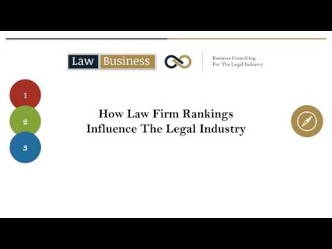 How Law Firm Rankings Influence The Legal Industry (c) Law Business