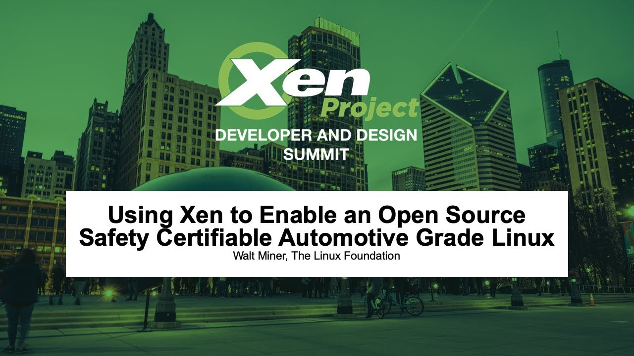 Download Using Xen to Enable an Open Source Safety Certifiable Automotive Grade Linux - Walt Miner