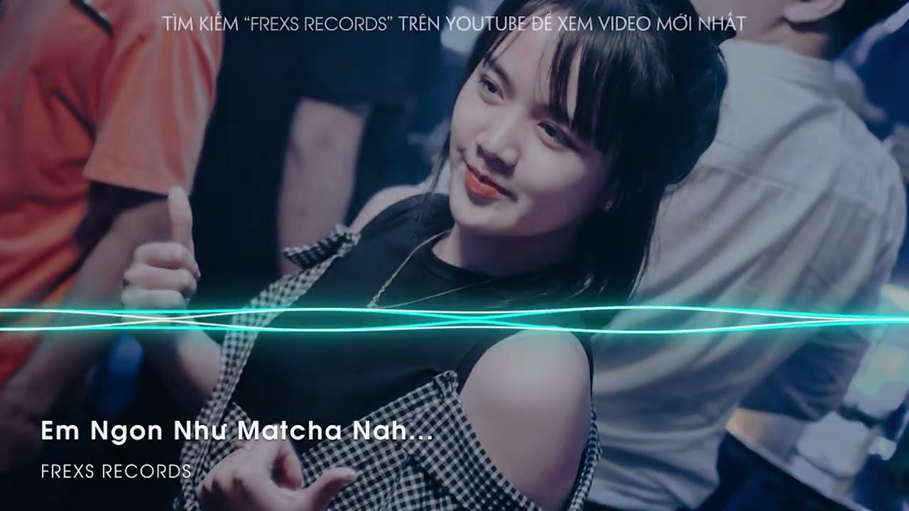 Em Ngon Như Matcha Nah, matchanah - Híu x Bâu ( Mee Remix ) | Nhạc Hot Trend Tik Tok 2021