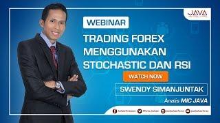 Webinar Trading Forex Menggunakan Stochastic dan RSI
