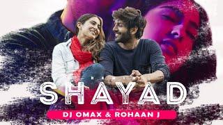 Shayad (Remix) DJ Omax & Rohaan J | Rahul Gupta Visuals