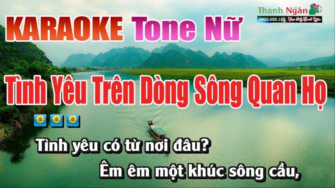 Tình Yêu Trên Dòng Sông Quan Họ | Karaoke Tone Nữ – Nhạc Sống Thanh Ngân