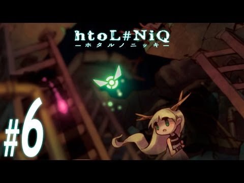 htoL#NiQ: The Firefly Diary ~ Part 6