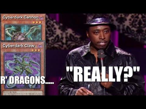 """Cyberdark Cannon (& Claw) R' DRAGONS..... """"REALLY?"""""""