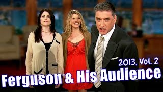 Craig Ferguson & His Audience, 2013 Edition, Vol. 2 Out Of 3